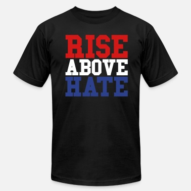 Rise Rise Above Hate - Men's Fine Jersey T-Shirt