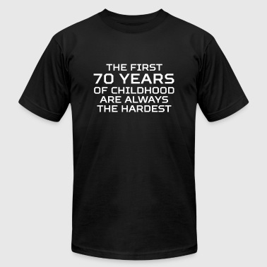 First 70 Years Of Childhood 70th Birthday - Men's Fine Jersey T-Shirt