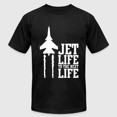 jet life to the next life - Men's Fine Jersey T-Shirt
