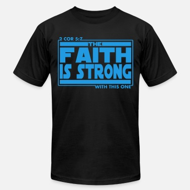 Short Bible Verses The Faith Is Strong With This One Christian - Men's Jersey T-Shirt
