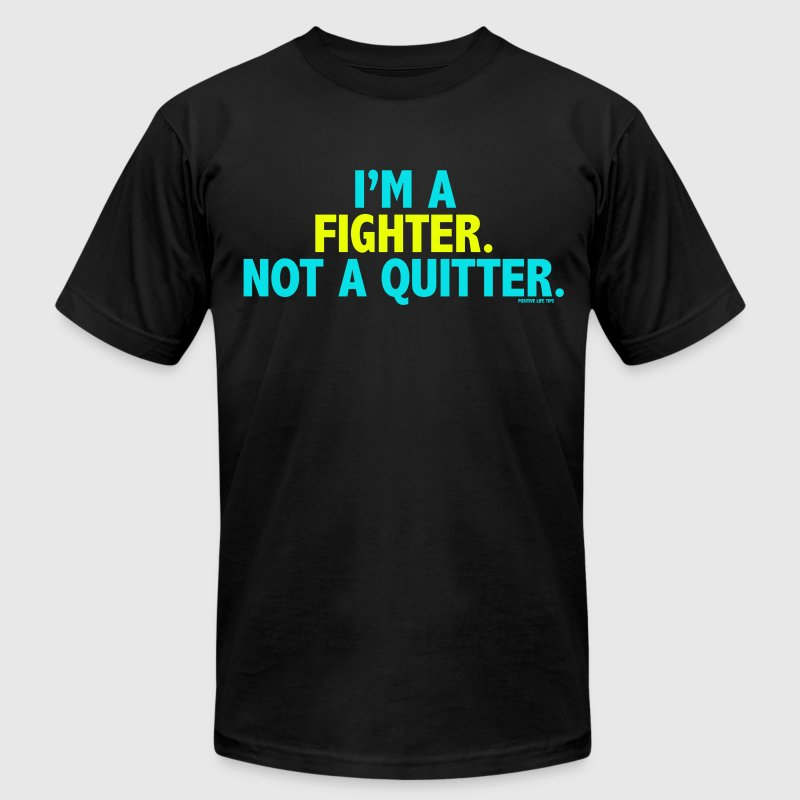 Im a fighter not a quitter - Men's Fine Jersey T-Shirt
