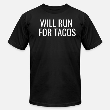 Funny Taco Quote Run For Tacos Funny Quote Design - Men's Fine Jersey T-Shirt