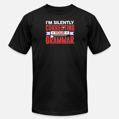Life Skills Teacher I'm Silently Correcting Your Grammar Teacher - Men's Fine Jersey T-Shirt