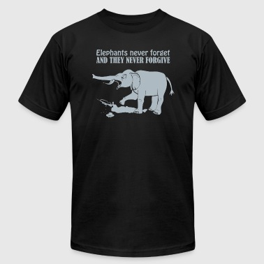 Elephants Never Forget And They Never Forgive - Men's Fine Jersey T-Shirt