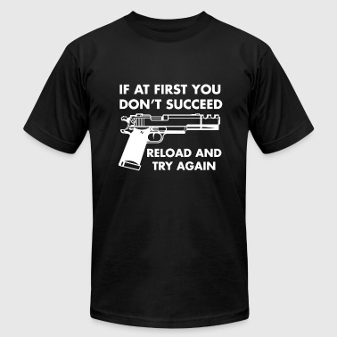 If At First You Dont Succeed If At First You Dont Succeed - Men's Fine Jersey T-Shirt