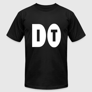 Do Not Resuscitate do it - Men's Fine Jersey T-Shirt