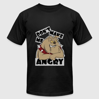 Don't make me angry - Men's Fine Jersey T-Shirt