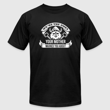 Viking - your mother warned you - Men's Fine Jersey T-Shirt