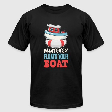 Funny Sailing Boating Whatever Floats Your Boat - Men's Fine Jersey T-Shirt
