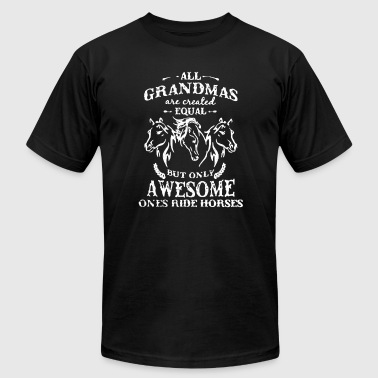 ALL GRANDMAS ARE CREATED EQUAL - Men's Fine Jersey T-Shirt