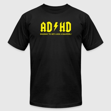 Symbols Adhd - AD/HD Highway to Hey Look a Squirrel - Men's Fine Jersey T-Shirt