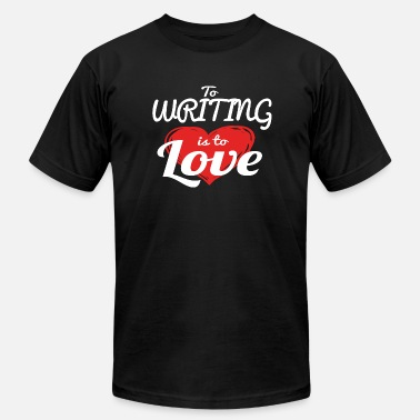 Branding Writing Writing - To Writing Is To Love - Men's Fine Jersey T-Shirt
