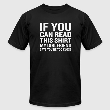 Girlfriend - If You Can Read This My Girlfriend - Men's Fine Jersey T-Shirt
