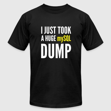 Mysql Funny Developer Gift - I Just Took A MySQL Dump - Men's Fine Jersey T-Shirt