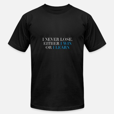 Lose I Never Lose - Men's  Jersey T-Shirt