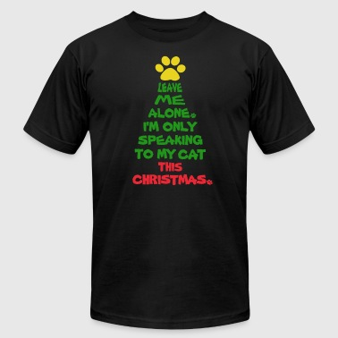 Cat Christmas Only Speaking To My Cat This Christmas - Men's Fine Jersey T-Shirt
