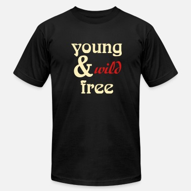 Young Wild And Free young, wild and free - Men's Fine Jersey T-Shirt