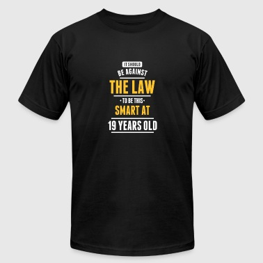 The Law To Be This Smart At 19 Years Old - Men's Fine Jersey T-Shirt