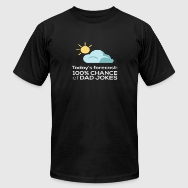 Dad Jokes Chance of Dad Jokes Funny Jokes - Men's Fine Jersey T-Shirt