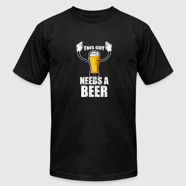 Frat Guy This Guy Needs A Beer Funny Design for Dads - Men's Fine Jersey T-Shirt