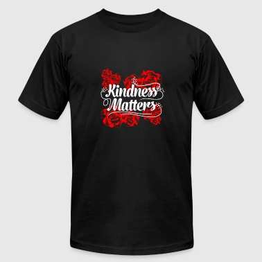 Anti-matter Kindness Matters Red Flowers Anti-Bullying Kind - Men's Fine Jersey T-Shirt