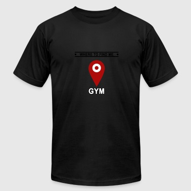 In The Gym Gym Gym Gym - Men's Fine Jersey T-Shirt
