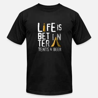 Beer Tent Life is better in tents & beer - Men's Fine Jersey T-Shirt