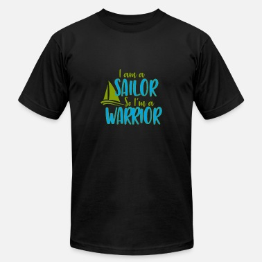 I Am A Sailor I am a Sailor and Warrior - Men's Fine Jersey T-Shirt
