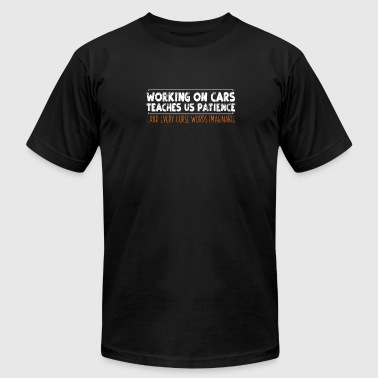 Working on cars teaches us... - Men's Fine Jersey T-Shirt