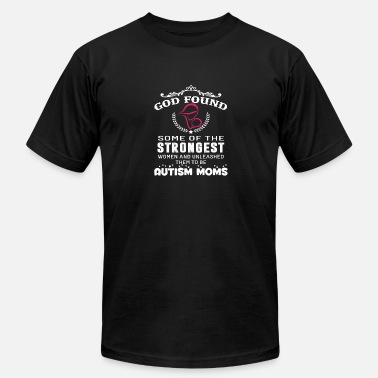Autism Speaks Autism - God found the strongest to be autism mo - Men's Fine Jersey T-Shirt