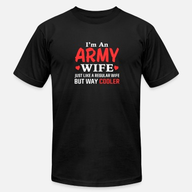 Fucking Army Wife Army wife - Just like others but way cooler tee - Men's Fine Jersey T-Shirt