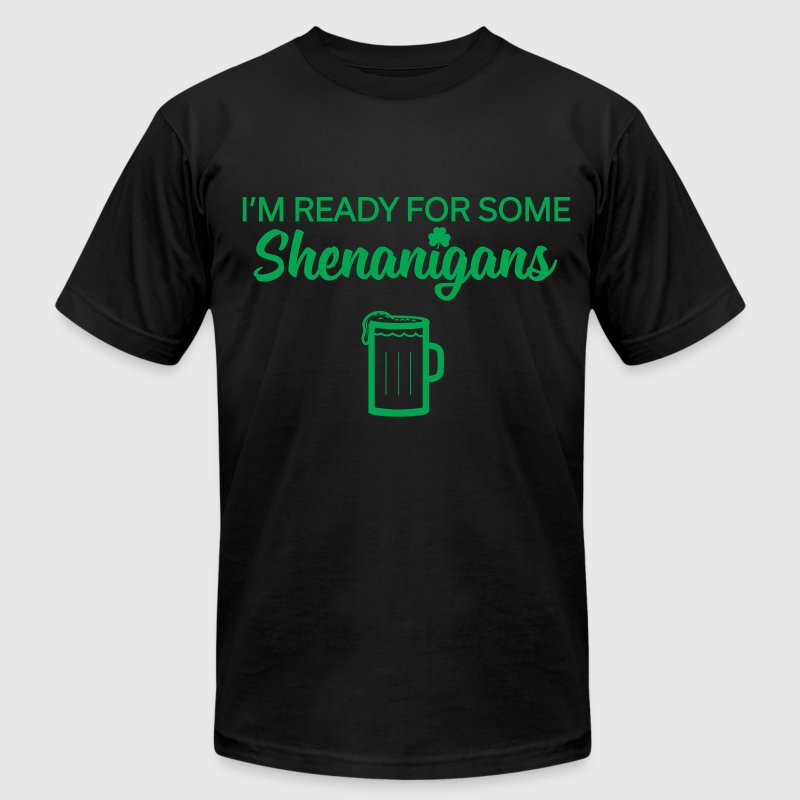 Ready For Some Shenanigans - Men's Fine Jersey T-Shirt