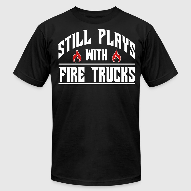 Still plays with fire trucks - Men's Fine Jersey T-Shirt