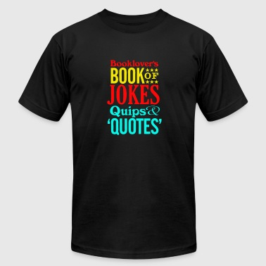 Booklover's Book of Jokes, Quips and Quotes - Men's Fine Jersey T-Shirt