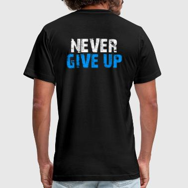 Never Give Up - Men's Fine Jersey T-Shirt