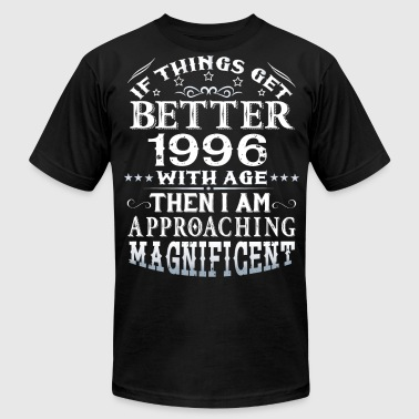 IF THINGS GET BETTER WITH AGE-1996 - Men's Fine Jersey T-Shirt