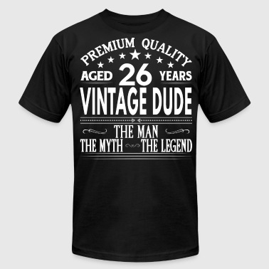 VINTAGE DUDE AGED 26 YEARS - Men's Fine Jersey T-Shirt