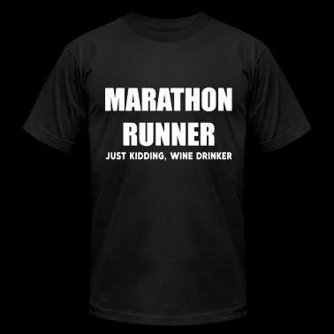 Marathon runner just kidding wine drinker - Men's Fine Jersey T-Shirt