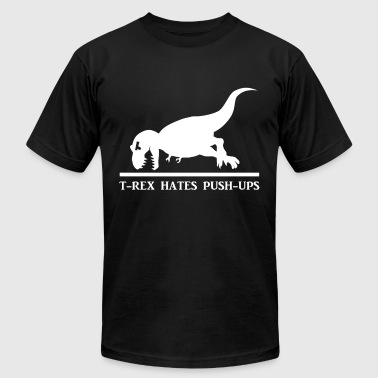 T Rex Hates Pushups Dinosaur Workout - Men's T-Shirt by American Apparel