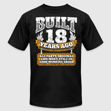 18th birthday gift idea: Built 18 years ago Shirt - Men's Fine Jersey T-Shirt