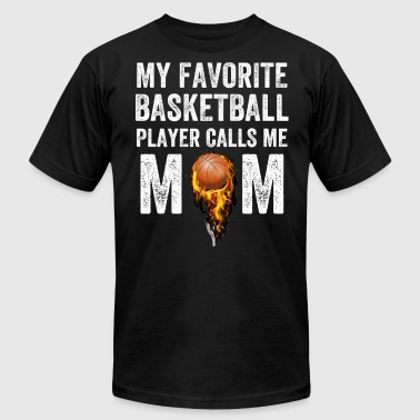 My favorite basketball player calls me mom - Men's Fine Jersey T-Shirt