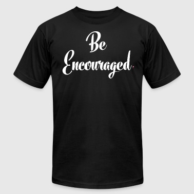 Be Encouraged - White - Men's Fine Jersey T-Shirt