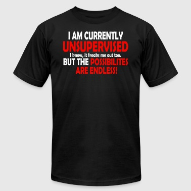 I Am Currently Unsupervised - Men's Fine Jersey T-Shirt