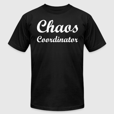 Chaos Coordinator - Men's T-Shirt by American Apparel