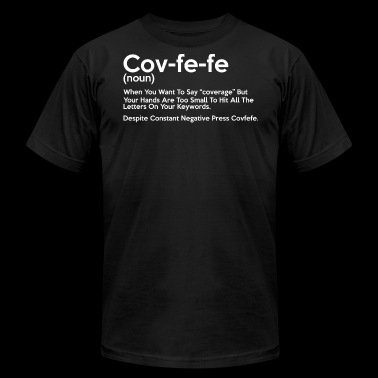 Covfefe Noun Meaning - Men's Fine Jersey T-Shirt