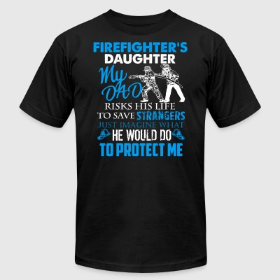 Firefighter Daughter Shirt - Men's T-Shirt by American Apparel