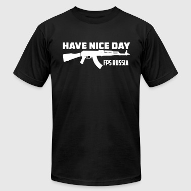 FPS Russia Have Nice Day MP T-Shirts - Men's Fine Jersey T-Shirt