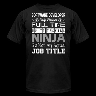 Software Developer FullTime Multitasking Ninja Job - Men's Fine Jersey T-Shirt