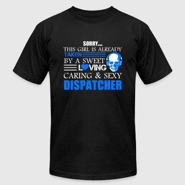 Taken By Sexy Dispatcher Shirt - Men's Fine Jersey T-Shirt
