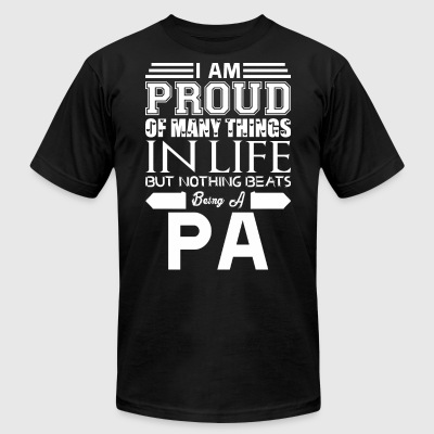 Im Proud Many Things Nothings Beats Being Pa - Men's T-Shirt by American Apparel